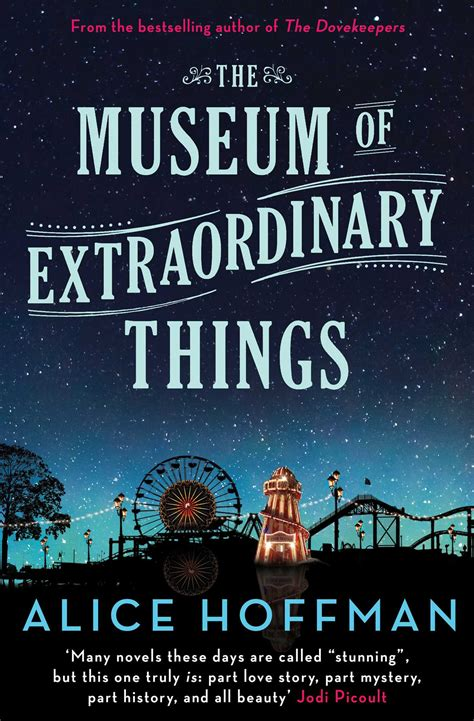 the museum of extraordinary things book by alice hoffman official publisher page simon
