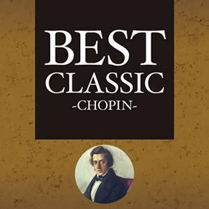 best chopin best classic chopin cdjournal