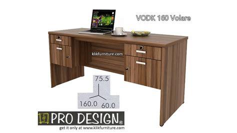 Pro Design Meja Kerja harga meja tulis 1 biro vodk 160 volta prodesign