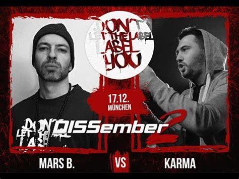Karma Mars dltlly rap battles karma vs mars b dissember2