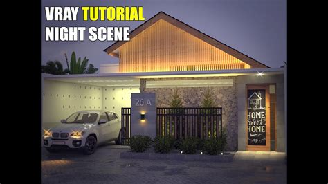 tutorial fotografi malam hari vray tutorial night scene using sketchup cara render