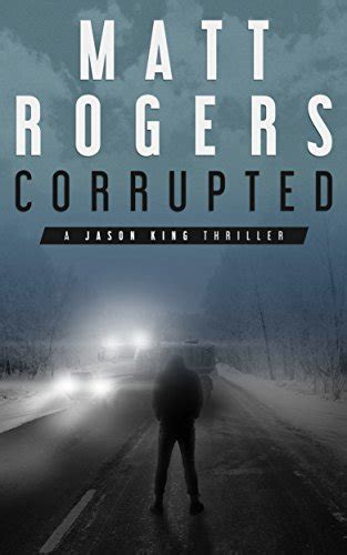 savages a jason king thriller the jason king files books corrupted a jason king thriller jason king series book 5