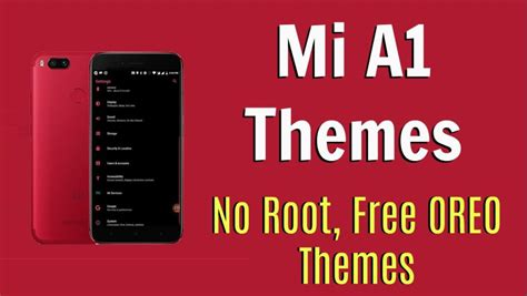 mi mobile themes free download how to install themes on mi a1 without rooting free oreo