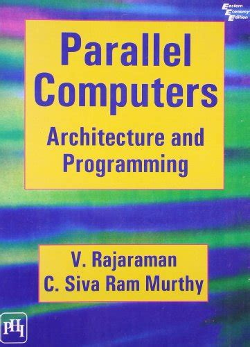 parallel programming concepts and practice books parallel computers architecture and programming by