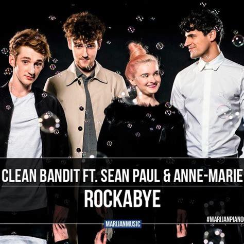 download mp3 free rockabye clean bandit clean bandit ft sean paul anne marie rockabye