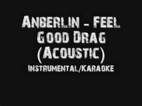 download mp3 anberlin feel good drag instrumental anberlin the feel good drag acoustic