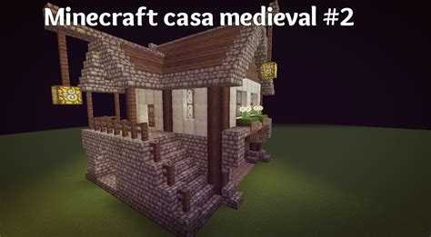 Small House Minecraft minecraft casa medieval 2 youtube