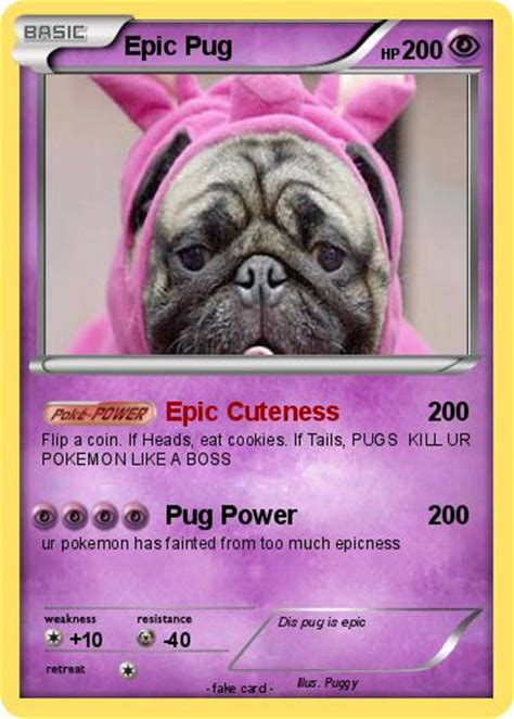 epic pug pok 233 mon epic pug epic cuteness my card