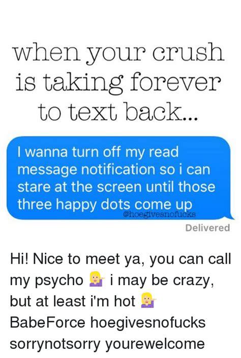 crush     text  wanna turn