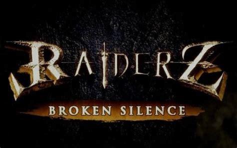raiderz broken silence system requirements cheats