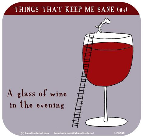 Wine Glass Meme - 22 apr things that keep me sane a glass of wine in the