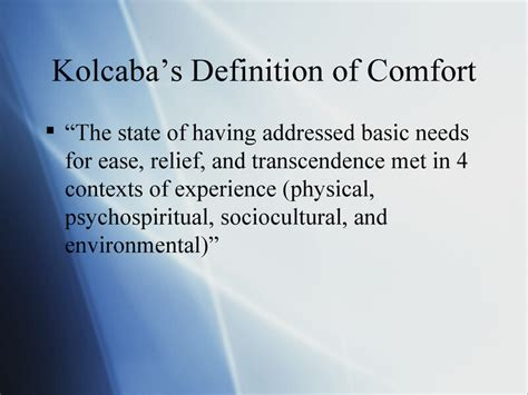 concept of comfort in nursing comfort theory kathy kolcaba presentation by erin
