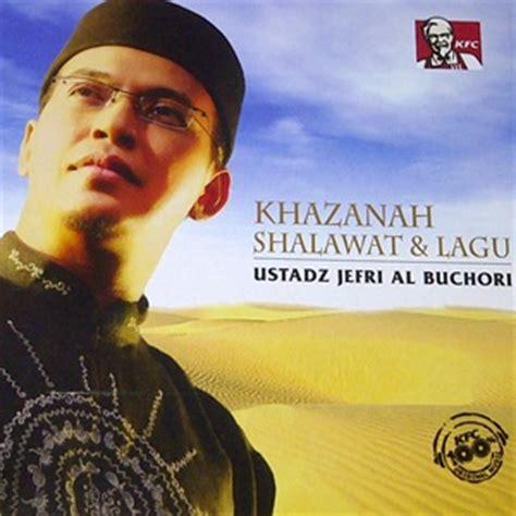download lagu qissat al oshaq ustadz jefri al buchori khazanah shalawat lagu full