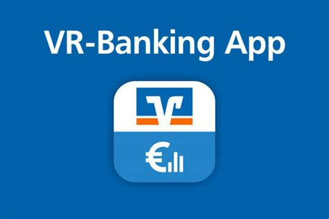 app vr bank raiffeisenbank hersbruck eg vr banking app jetzt noch