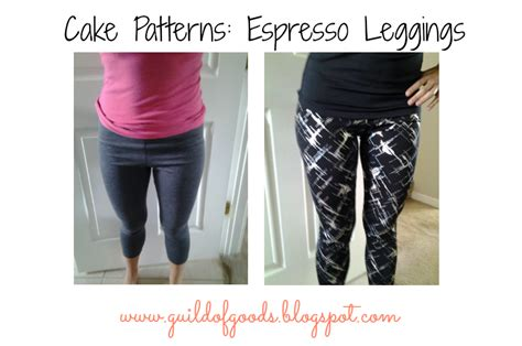 espresso leggings pattern review guild of goods cake patterns espresso leggings