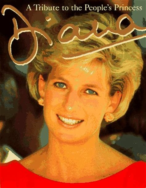 biography of lady diana book diana a tribute to the people s princess by peter