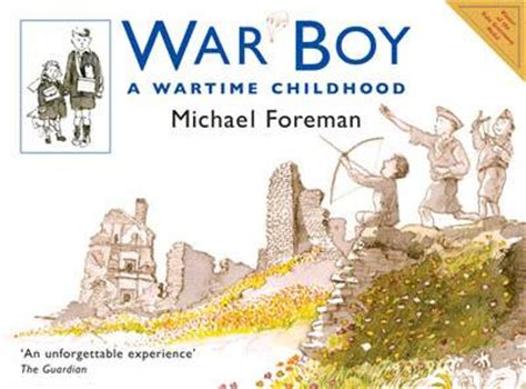 clockwork boys clocktaur war books war boy a wartime childhood by michael foreman buy books