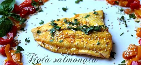 cucinare la trota salmonata ricerca ricette con trota salmonata giallozafferano it