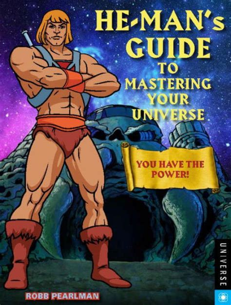 he recognized power books he s guide to mastering your universe you the