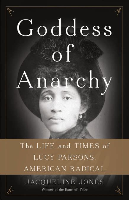 goddess of anarchy the and times of parsons american radical books parsons goddess of anarchy