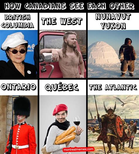 Canadian Meme - canadian regional stereotypes canada pinterest