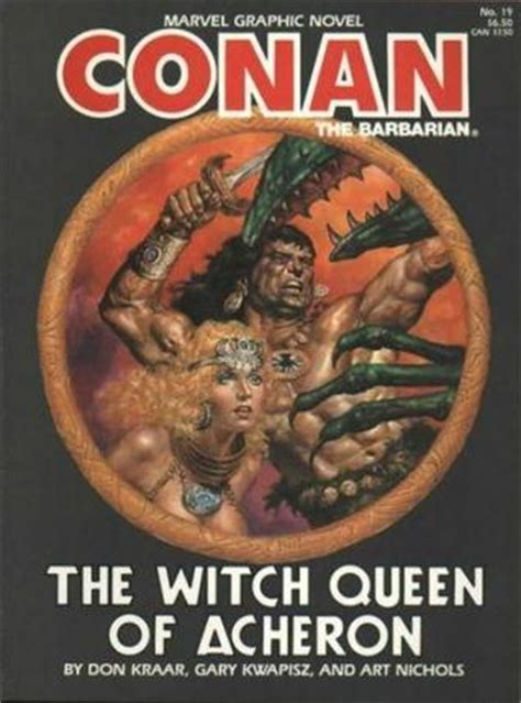 Conan The Rogue Marvel Graphic Novel Ebooke Book conan the barbarian the witch of acheron by don kraar reviews discussion bookclubs lists