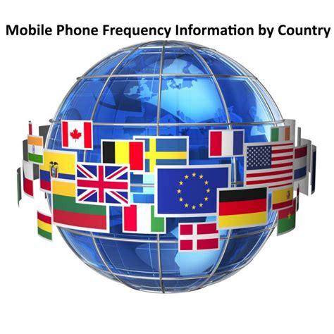 mobile phones information mobile phone frequency information by country lazaara