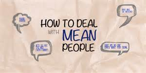 How to deal with mean people part 1 devotions for teenagers
