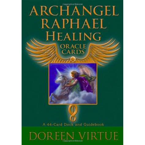 raphael books archangel raphael healing oracle cards by doreen virtue