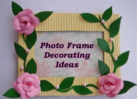 photo decorating photo frame decorating ideas picture frame decorating