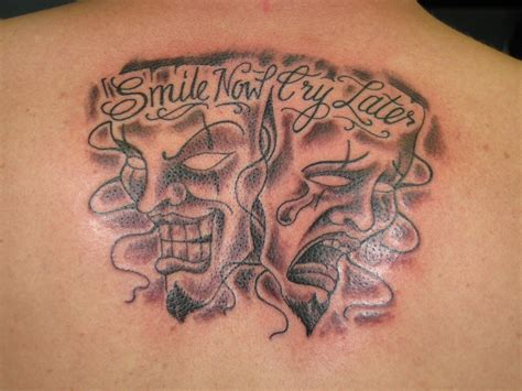 laugh now cry later tattoo design smile now cry later st