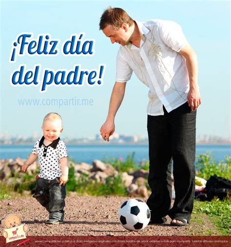 Imagenes Emotivas Para El Dia Del Padre | im 225 genes por el d 237 a del padre con frases feliz d 237 a pap 225