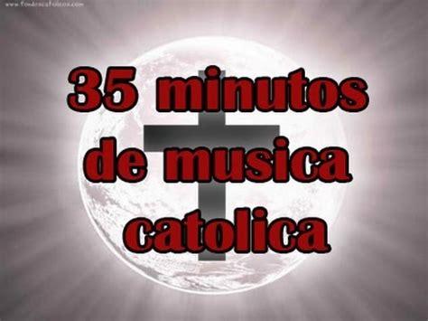 recopilacion musica catolica, musica catolica para