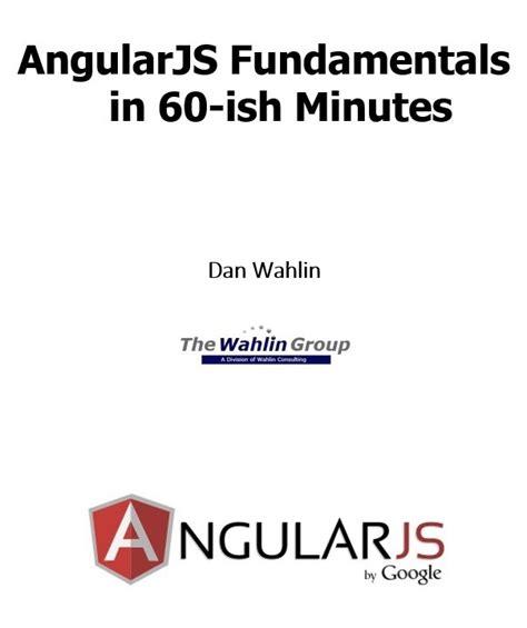 dan wahlin tutorial angularjs fundamentals in 60 ish minutes free computer
