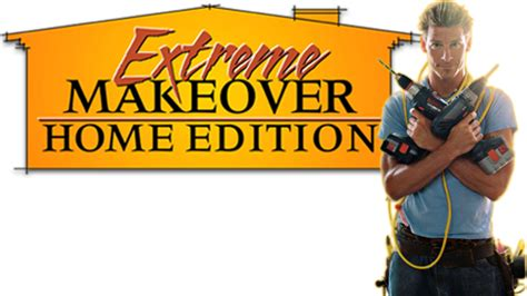 home makeover tv show extreme makeover home edition tv fanart fanart tv