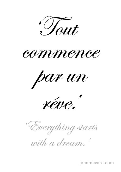 tattoo quotes in french about love everything starts with a dream my inspiration