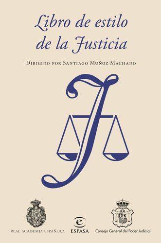 libro how to style your libro de estilo de la justicia real academia espa 241 ola