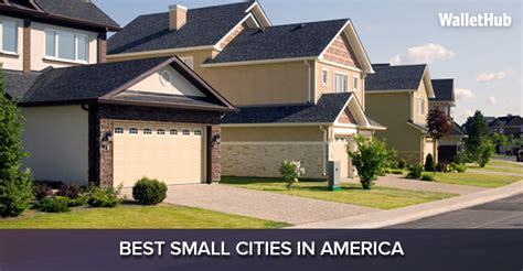best small towns in america to live 2016 s best small cities in america wallethub 174