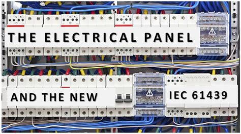 the electrical panel and the new iec 61439 meccanismo complesso