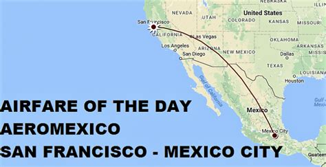 airfare of the day aeromexico economy class san francisco mexico city usd 204 trip