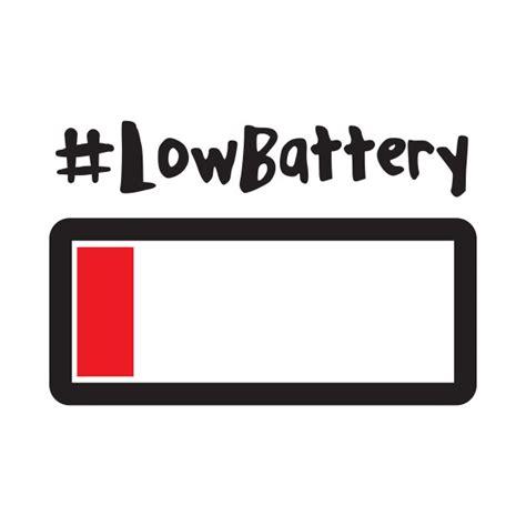 Low Batteries low battery t shirt teepublic