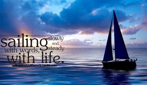 boat image quotes sailing quotes sailing sayings sailing picture quotes