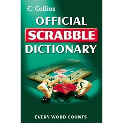 what is the official scrabble dictionary collins official scrabble dictionary 9780007259083