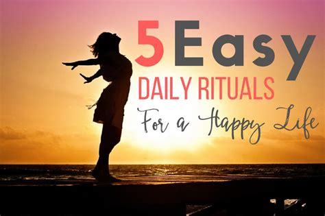 5 Easy Daily Rituals For A Happier Life My Mocha Money