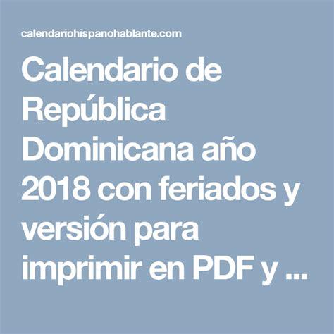 Calendario 2018 Republica Dominicana Calendario De Rep 250 Blica Dominicana A 241 O 2018 Con Feriados Y