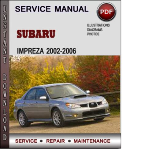 Subaru Impreza 2002 2006 Factory Service Repair Manual