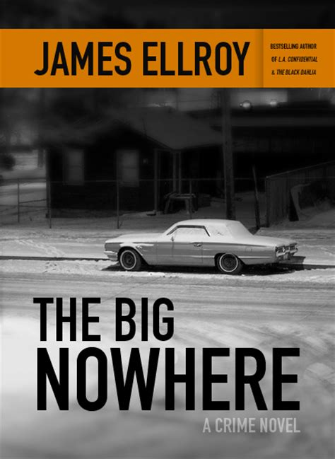 into the black nowhere an unsub novel books l a confidential prequel the big nowhere to get