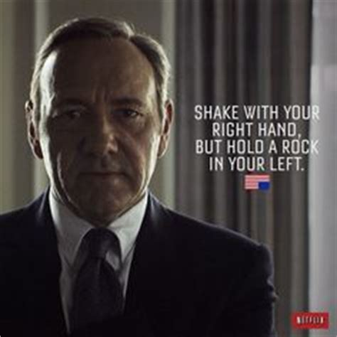 movie quotes kevin spacey 1000 images about house of cards quotes on pinterest