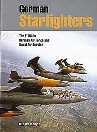 libro alarmstart the german fighter libri aerei f 104 starfighter jet libro aereo aeroplani aeroplano velivoli velivolo caccia