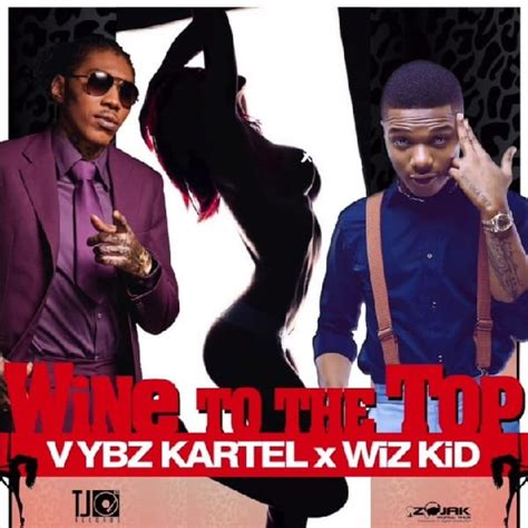 vybz kartel mp download mp3 vybz kartel ft wizkid wine to the top